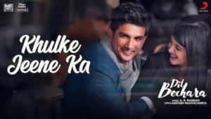 Khulke Jeene Ka Lyrics – Dil Bechara | Arijit Singh