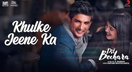 Khulke Jeene Ka Lyrics Dil Bechara   Arijit Singh