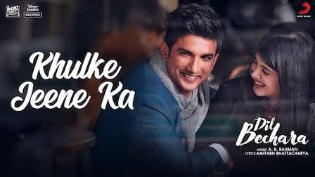 Khulke Jeene Ka Lyrics Dil Bechara | Arijit Singh