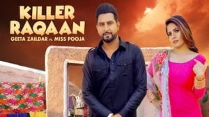 Killer Raqaan Lyrics Geeta Zaildar   Miss Pooja