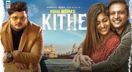 Kithe Lyrics by Vishal Mishra