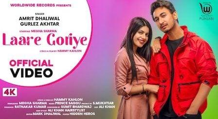 Laare Goriye Lyrics Amrit Dhaliwal