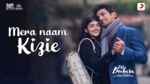 Mera Naam Kizie Lyrics Dil Bechara