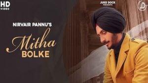 Mitha Bolke Lyrics Nirvair Pannu