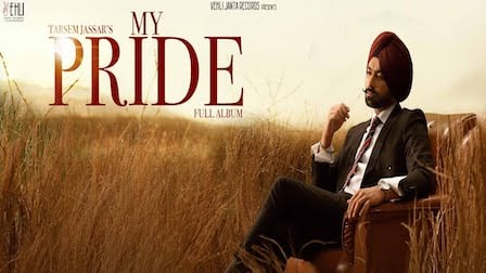 My Pride Lyrics Tarsem Jassar