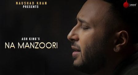 Na Manzoori Lyrics Ash King