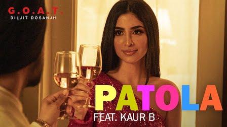 Patola Lyrics Diljit Dosanjh | Kaur B
