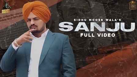 Sanju Lyrics Sidhu Moose Wala