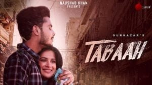 Tabaah Lyrics Gurnazar