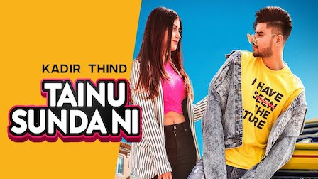 Tainu Sunda Ni Lyrics Kadir Thind