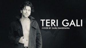 Teri Gali Lyrics Guru Randhawa
