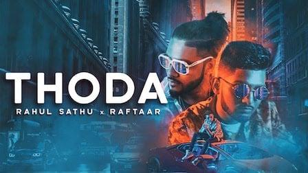 Thoda Lyrics Rahul Sathu x Raftaar