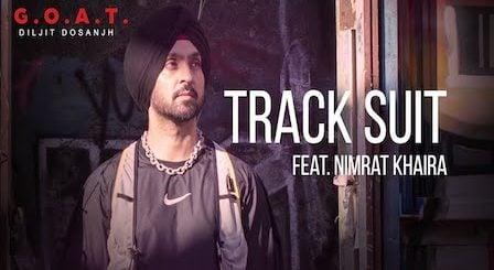 Track Suit Lyrics Diljit Dosanjh | Nimrat Khaira