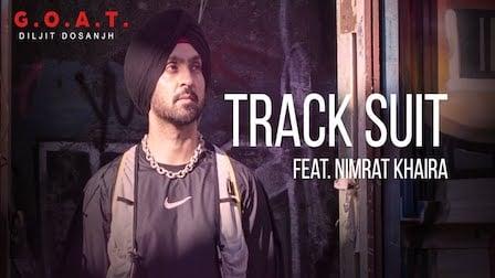 Track Suit Lyrics Diljit Dosanjh   Nimrat Khaira