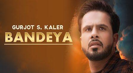 Bandeya Lyrics Gurjot S Kaler