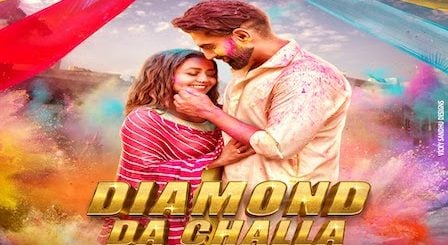 Diamond Da Challa Lyrics Parmish Verma x Neha Kakkar