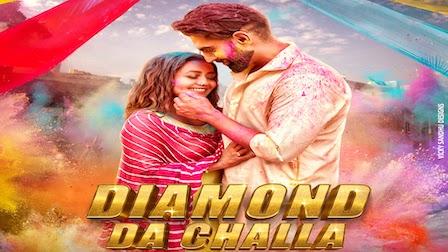 Diamond Da Challa Lyrics Parmish Verma x Neha Kakkar