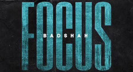 Focus Lyrics Badshah