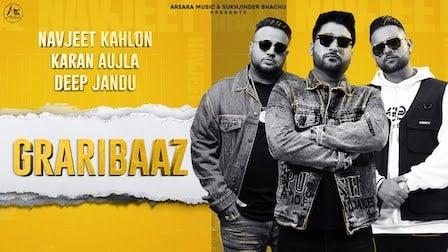 Graribaaz Lyrics Karan Aujla | Navjeet Kahlon
