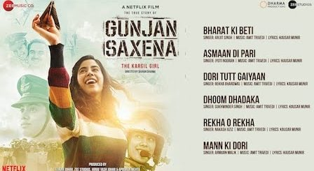 Gunjan Saxena Song List with Lyrics & Videos