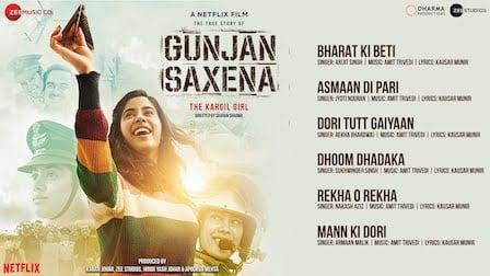 Gunjan Saxena Song List with Lyrics & Videos