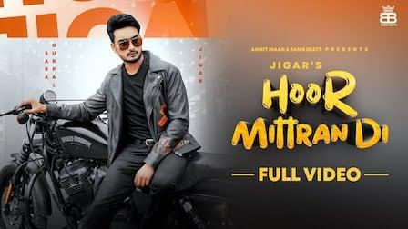 Hoor Mittra Di Lyrics Jigar | Amrit Maan