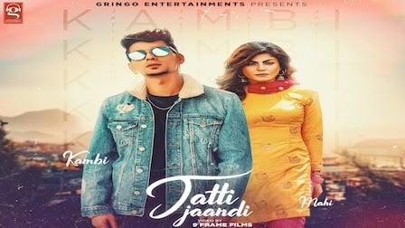 Jatti Jaandi Lyrics Kambi