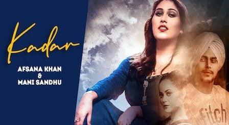 Kadar Lyrics Mani Sandhu x Afsana Khan
