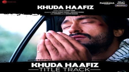 Khuda Haafiz Lyrics Vishal Dadlani | Title Track