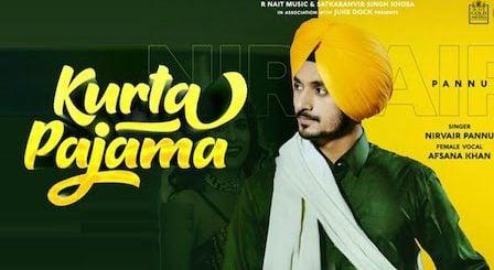 Kurta Pajama Lyrics Nirvair Pannu
