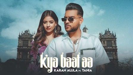 Kya Baat Aa Lyrics Karan Aujla