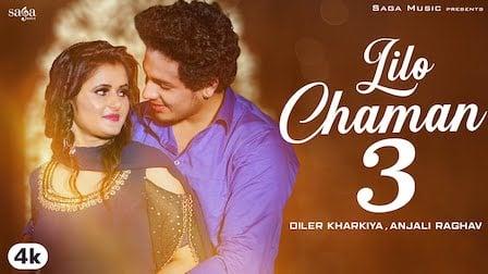 Lilo Chaman 3 Lyrics Diler Kharkiya