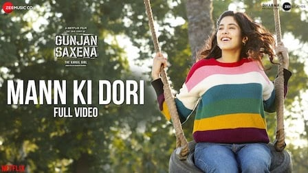 Mann Ki Dori Lyrics Gunjan Saxena | Armaan Malik