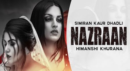 Nazraan Lyrics Simiran Kaur Dhadli