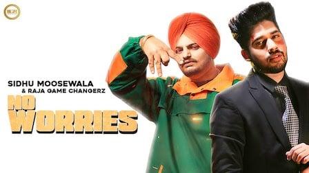 No Worries Lyrics Sidhu Moose Wala x Raja Game Changerz