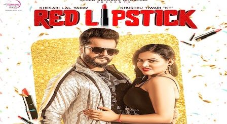 Red Lipstick Lyrics Khesari Lal Yadav