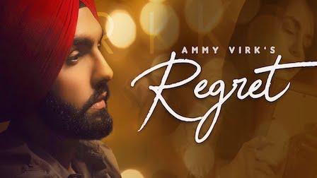 Regret Lyrics Ammy Virk
