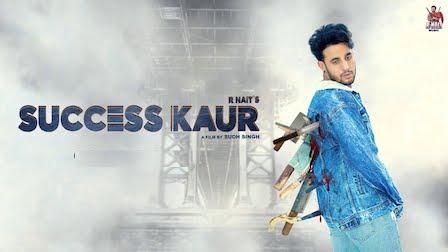 Success Kaur Lyrics R Nait