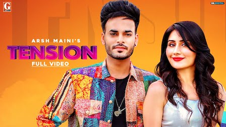 Tension Lyrics Arsh Maini x Afsana Khan