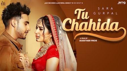 Tu Chahida Lyrics Sara Gurpal | Armaan Bedil