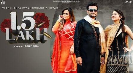 1.5 Lakh Lyrics Vicky Dhaliwal x Gurlez Akhtar
