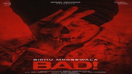 Bad Lyrics Sidhu Moose Wala