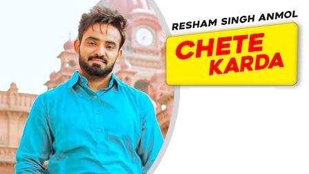 Chete Karda Lyrics Resham Singh Anmol