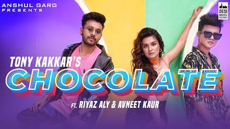 Chocolate Lyrics Tony Kakkar | Riyaz Aly, Avneet Kaur