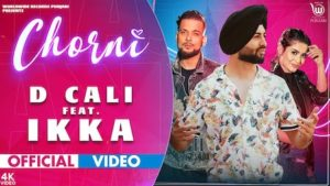 Chorni Lyrics D Cali | Ikka