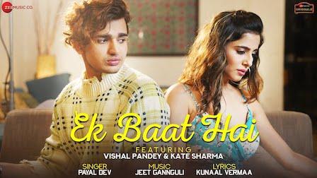 Ek Baat Hai Lyrics Payal Dev