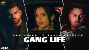 Gang Life Lyrics Gur Sidhu x Jassa Dhillon