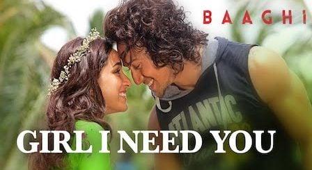 Girl I Need You Lyrics Baaghi | Arijit Singh
