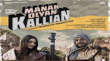Manak Diyan Kallian Lyrics Jazzy B