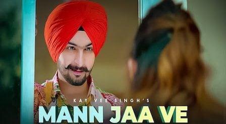 Mann Jaa Ve Lyrics Kay Vee Singh